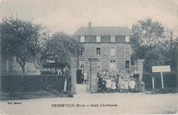 EURE 27 THIBERVILLE ECOLE CHRETIENNE - France