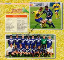1998 : FOOTBALL, L'EQUIPE DE BORDEAUX, CHAMPIONNE DE FRANCE DES MOINS DE 17 ANS, SAHNOUN, FEINDOUNO, CHALMÉ, BUGNET... - Collections