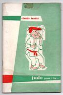 JUDO Livre Claude Fradet - Livres, BD, Revues