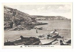 BELLE ILE EN MER (56) Rochers De Port Blanc Barques De Peche - Belle Ile En Mer