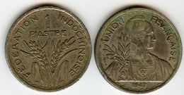 Indochine Indochina France 1 Piastre 1947 KM 32.2 - Colonies
