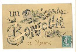 ROANNE (42) Carte Fantaisie Un Bonjour - Roanne
