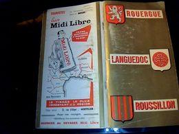 Guide Midi-libre Dépliant Touristique Rouergue Languedoc Roussillon édition 1963 Avec Cartes & Pubs Livret 151 Pages - Tourism Brochures