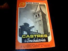 Dépliant Touristique Plan Guide Publisud Castres Et Zones Industrielles 1978 Avec Des Pubs & Plan - Tourism Brochures