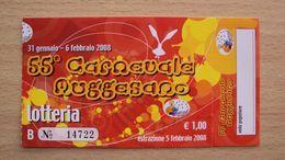 BIGLIETTO DELLA LOTTERIA LOCALE CARNEVALE MUGGESANO MUGGIA TRIESTE DEL 2008 - Lottery Tickets