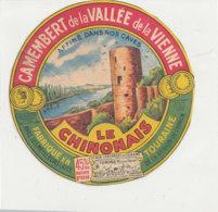 Y 359  / ETIQUETTE DE FROMAGE  -   CAMEMBERT   LE CHINONAIS   FAB. EN TOURAINE - Cheese