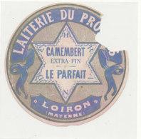 Y 368  / ETIQUETTE DE FROMAGE  - CAMEMBERT  LE PARFAIT  LAITERIE DU PROGRES  LOIRON   (MAYENNE ) - Cheese