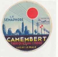 Y 371  / ETIQUETTE DE FROMAGE   -CAMEMBERT    LE SEMAPHORE   FABRIQUE DANS L'INDRE  LUCAY--LE- MALE - Cheese