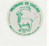 Y 374  / ETIQUETTE DE FROMAGE      DE CHEVRE  FROMAGERIE DE CHEF BOUTONNE DEUX SEVRES - Cheese