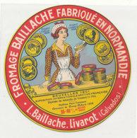 Y 375  / ETIQUETTE DE FROMAGE     FROMAGERIE BAILLACHE  LIVAROT (CALVADOS) - Cheese