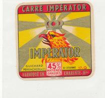 Y 377  / ETIQUETTE DE FROMAGE   CARRE  IMPERATOR  GUICHARD  PERRACHON  ST ETIENNE  17 Q - Cheese