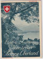 OLD BROCHURE - LEAFLET - ELECTRIC RAILWAY MONTREUX - BERNER OBERLAND - 11,5 X 17 CM - VD Vaud