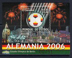 2006 El Salvador World Cup Football Germany Souvenir Sheet MNH - El Salvador