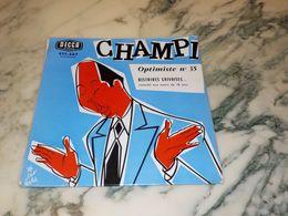 45 TOURS  CHAMPI OPTIMISTE HISTOIRES GRIVOISES 1959 - Vinyl Records