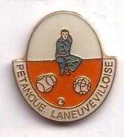 SP232 Pin's Pétanque Laneuvevilloise Laneuveville Devant Nancy Meurthe Moselle Achat Immédiat - Pétanque