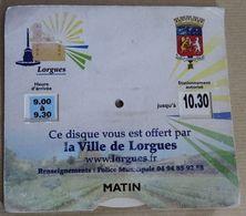 Disque De Stationnement De La Ville De Lorgues Dans Le Var - Voitures