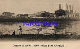 135005 PARAGUAY PUERTO PINASO FABRICA DE TANINO POSTAL POSTCARD - Paraguay