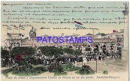 135009 PARAGUAY ASUNCION PLAZA DE ARMAS Y DEPARTAMENTO CENTRAL DE POLICIA EN UN DIA PATRIO POSTAL POSTCARD - Paraguay