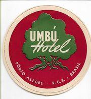 135069 BRAZIL BRASIL PORTO ALEGRE PUBLICITY UMBU HOTEL LUGGAGE NO POSTAL POSTCARD - Hotel Labels
