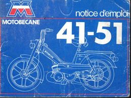 Notice D'Emploi De  34 Pages - Mobilette  Motobecane  41 à 51 - Motos