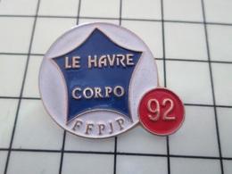 1214e Pin's Pins / Beau Et Rare / THEME : SPORTS / 1992 FFPJP CORPO LE HAVRE PETANQUE - Pétanque