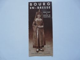 VIEUX PAPIERS - DEPLIANT TOURISTIQUE : BOURG EN BRESSE - Tourism Brochures