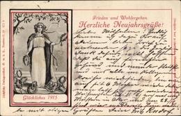 Cp Glückwunsch Neujahr 1915, Frieden Und Wohlergehen, Dame Mit Lorbeerkranz - New Year