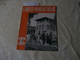 La Revue Coloniale Belge 38 (01/05/1947) : Congo, Boma, André Hallet, JM Jadot - Boeken, Tijdschriften, Stripverhalen