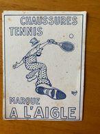 1  BUVARD CHAUSSURE TENNIS A L AIGLE - Scarpe