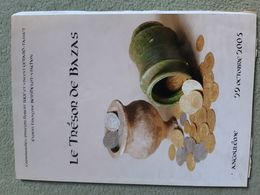 Le Trésor De Bazas, XVe Siècle, Catalogue De La Vente En 2005 à Angoulême - Livres & Logiciels