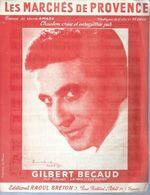 GILBERT BECAUD   Partitions - LES MARCHES DE PROVENCE  - éditions RAOUL BRETON  ( PARTITION ) - Musique & Instruments