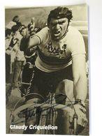 Claudy CRIQUIELION - Signé / Dédicace Authentique / Autographe - Cyclisme