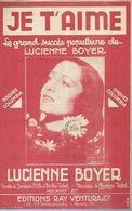 LUCIENNE BOYER   Partitions -  JE T'AIME - éditions  RAY VENTURA ( PARTITION ) - Musique & Instruments