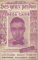 REDA CAIRE  Partitions - SES YEUX PERDUS - édition SALABERT  ( PARTITION ) - Musique & Instruments