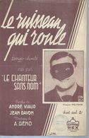 CHANTEUR SANS NOM  Partitions -  LE RUISSEAU QUI ROULE - éditions  REX ( PARTITION ) - Musique & Instruments