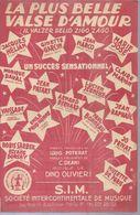 J. HELIAN / MARIE JOSE / G. GARCIN  - LA PLUS BELLE VALSE D'AMOUR - éditions  S.I.M.  ( PARTITION ) - Musique & Instruments