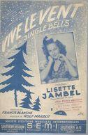 LISETTE JAMBEL / F. BLANCHE   Partitions -  VIVE LE VENT - éditions  S.E.M.I.  ( PARTITION ) - Musique & Instruments