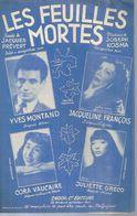 YVES MONTAND / JULIETTE GRECO / CORA VAUCAIRE  - LES FEUILLES MORTES  - éditions  ENOCH ( PARTITION ) - Musique & Instruments