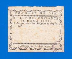 ASSIGNAT BILLET DE CONFIANCE  DE 2 SOUS  5 AOÛT 1792 COMMUNE DE DIE SANS N° TAMPON HUMIDE VIOLET VALENCE Serbon63 - Assignats & Mandats Territoriaux