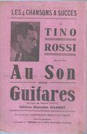TINO ROSSI    - AU SON DES GUITARES - éditions  SALABERT   ( PARTITION ) - Musique & Instruments