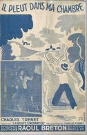 CHARLES TRENET   -  IL PLEUT  DANS MA CHAMBRE - éditions  RAOUL BRETON  ( PARTITION ) NARBONNE - Musique & Instruments