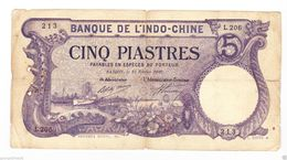 INDOCHINE 5 PIASTRES  SAIGON 1920 OCCASION - Indochine