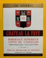 11529 - Château La Faye 1971 - Bordeaux