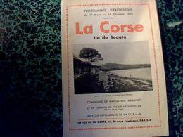 Excursions En Corse 1935 Cie De Navigation Fraissinet Services Automobiles PLM Cie Chemins De Fer Départementaux Corse - Dépliants Touristiques