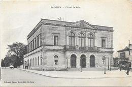 SAINT DIZIER : L'HOTEL DE VILLE - Saint Dizier