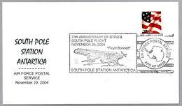 75 Años Vuelo De BYRD Al Polo Sur - 75 Years BYRD Flight To The South Pole. APO 2004 - Poolvluchten