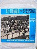 PELERINAGE Des PRISONNIERS Et DEPORTES - LOURDES  En SEPTEMBRE 1966 - LP 25 Cm -  Voir Les 4 Scans - Vinyl Records