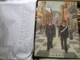 Calendario Storico Arma Dei Carabinieri Anno 2005 - Calendriers
