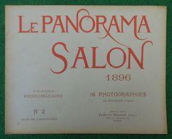 Revue Le Panorama Salon - Clichés Neurdein - Éditions L. Baschet - Exposition De Peinture 1896 - N° 2 - Art