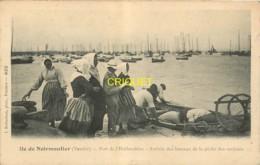 85 Noirmoutier, L'Herbaudière, Arrivée Des Bateaux De La Pêche Des Sardines - Noirmoutier